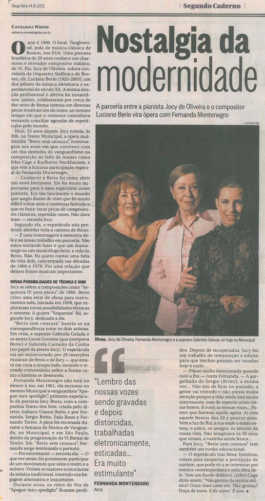 Catharina Wrede | O Globo 14/08/2012