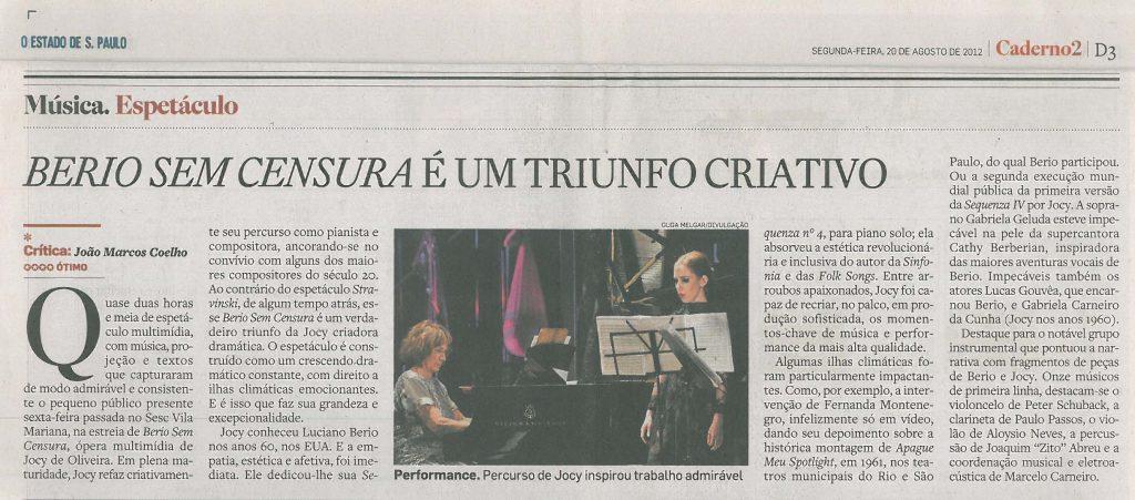 João Marcos Coelho | Estado de São Paulo 20/08/2012
